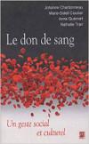 couverture du livre : Le Don de Sang : un Geste Social et Culturel
