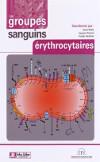 couverture du livre : Les groupes sanguins érythrocytaires