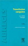 couverture du livre : Transfusion sanguine (4ème édition)