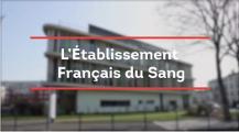 L'Etablissement Français du Sang