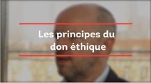 Les principes du don éthique
