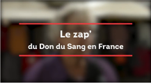 Le zap du don du sang en France